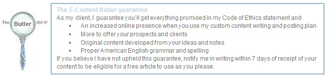 The E-Content Butler custom writing and online presence management guarantee
