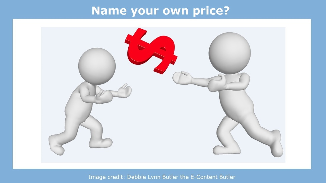 """Name your own price?"" image by Debbie Lynn Butler the E-Content Butler"