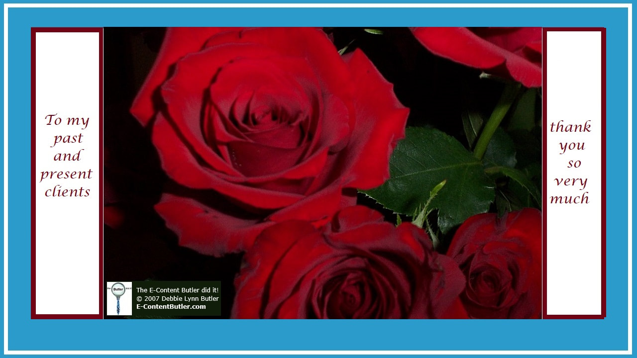 photo of red roses and thank you to clients by Debbie Lynn Butler the E-Content Butler