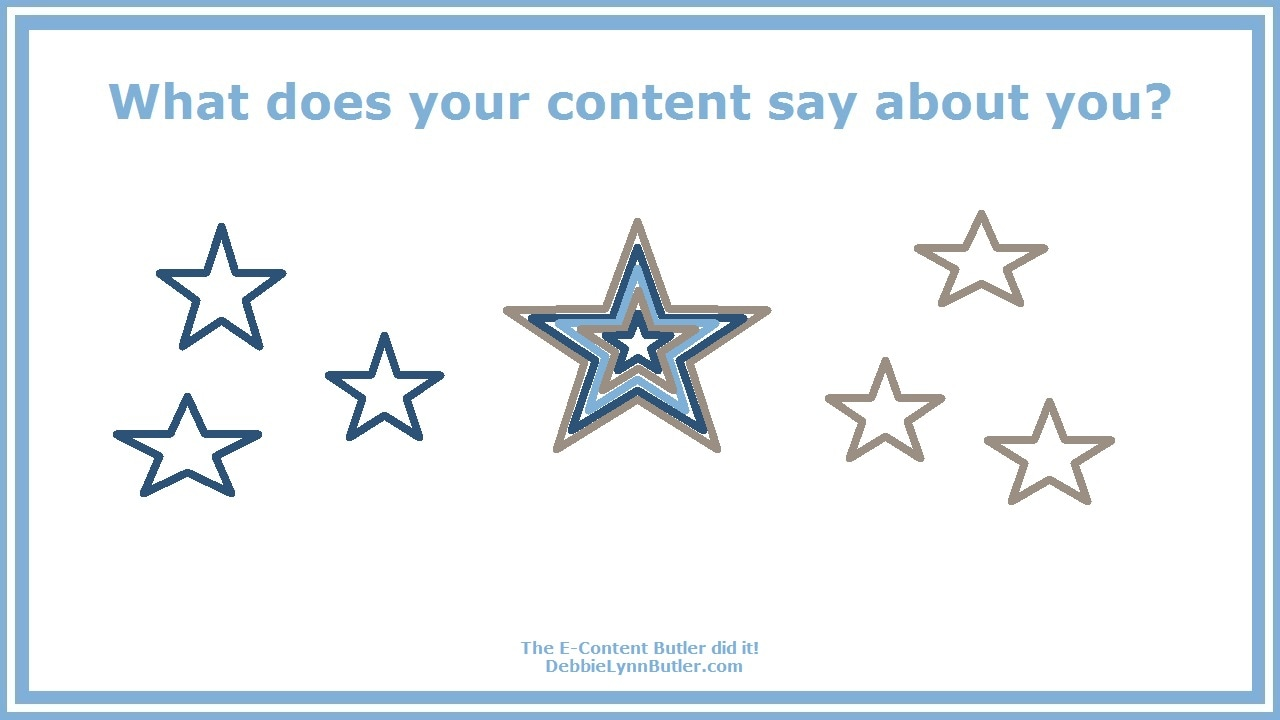 """What does your content say about you?"" and image of a blue-gray star amid Union blue and Confederate gray stars by Debbie Lynn Butler the E-Content Butler"